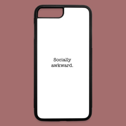 Socially Awkward - iPhone 7 Plus/8 Plus Rubber Case