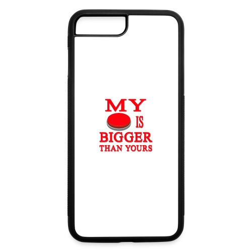 My Button Is Bigger Than Yours - iPhone 7 Plus/8 Plus Rubber Case