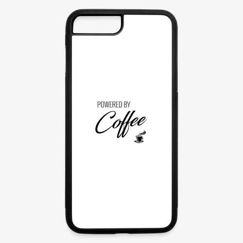 Powered by Coffee - iPhone 7 Plus/8 Plus Rubber Case