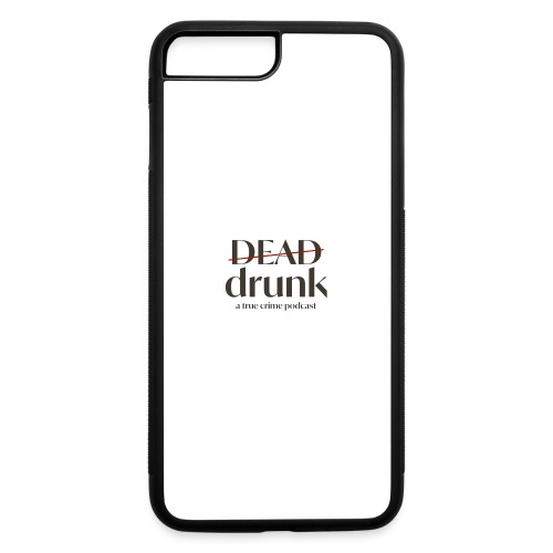 OUR FIRST MERCH - iPhone 7 Plus/8 Plus Rubber Case