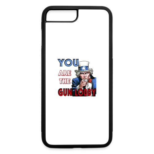 YOU Are The Gun Lobby - iPhone 7 Plus/8 Plus Rubber Case