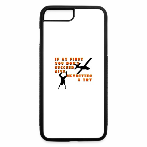 Try Skydiving - iPhone 7 Plus/8 Plus Rubber Case