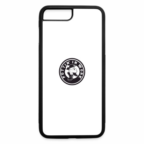 Puttin' In Work Apparel - iPhone 7 Plus/8 Plus Rubber Case