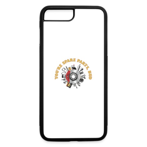 Letterkenny - You Are Spare Parts Bro - iPhone 7 Plus/8 Plus Rubber Case