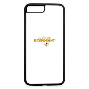 The Independent Life Gear - iPhone 7 Plus Rubber Case