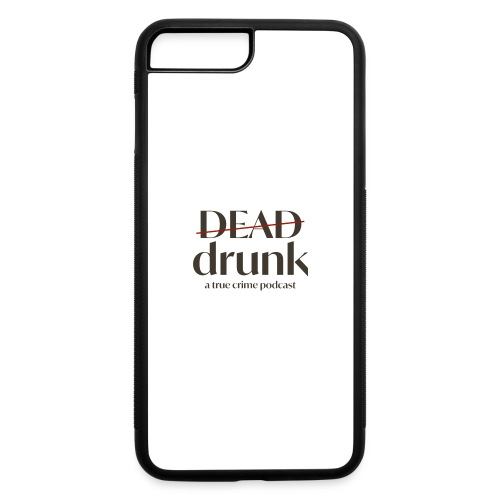 bigger dead drunk logo! - iPhone 7 Plus/8 Plus Rubber Case