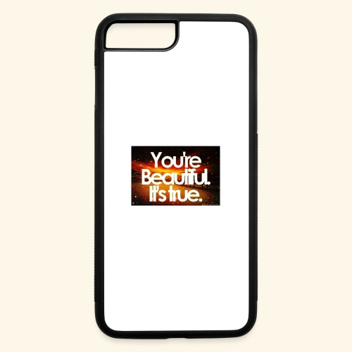 I see the beauty in you. - iPhone 7 Plus/8 Plus Rubber Case