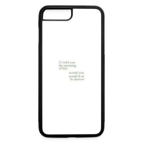 meaning of life - iPhone 7 Plus/8 Plus Rubber Case