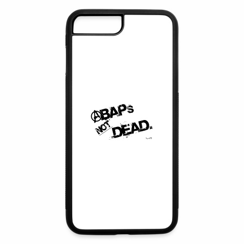 ABAPs Not Dead. - iPhone 7 Plus/8 Plus Rubber Case