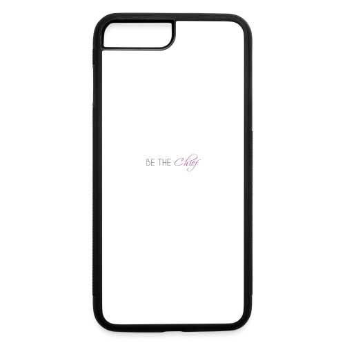 Be_the_Chief_of_your_life_-_White_Version - iPhone 7 Plus/8 Plus Rubber Case