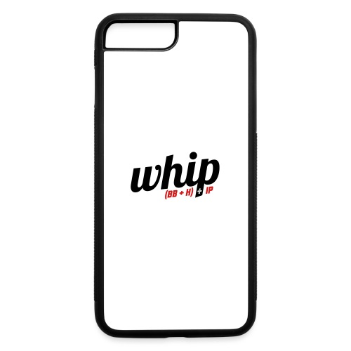 WHIP (Walks & Hits per Inning Pitched) - iPhone 7 Plus/8 Plus Rubber Case