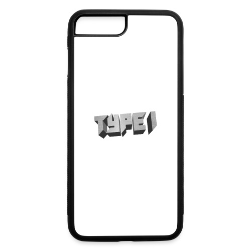 TYPE 1 - iPhone 7 Plus/8 Plus Rubber Case