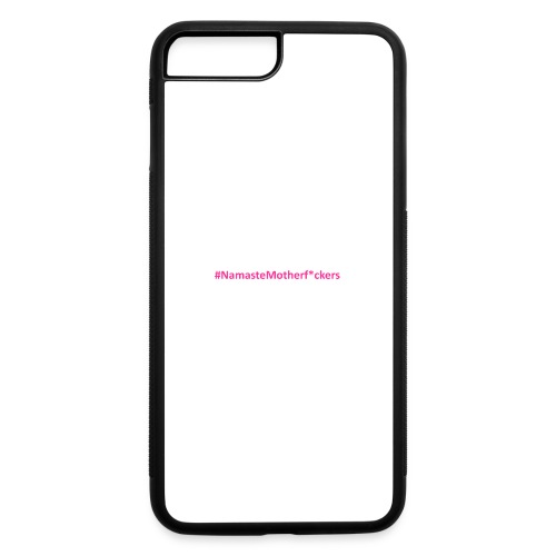 #NamasteMotherF*ckers - iPhone 7 Plus/8 Plus Rubber Case