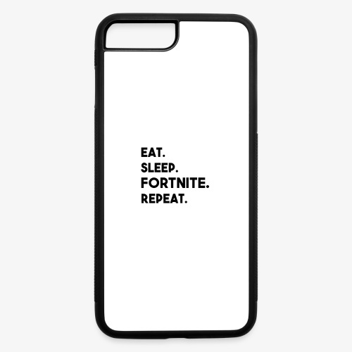 Eat, Sleep, F0rtnite, Repeat - iPhone 7 Plus/8 Plus Rubber Case