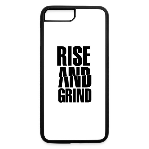 Rise & Grind - iPhone 7 Plus/8 Plus Rubber Case