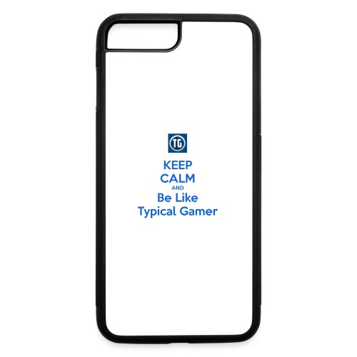 keep calm and be like typical gamer - iPhone 7 Plus/8 Plus Rubber Case