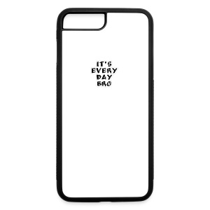 ITS EVERYDAY BRO IFONE CASES - iPhone 7 Plus/8 Plus Rubber Case