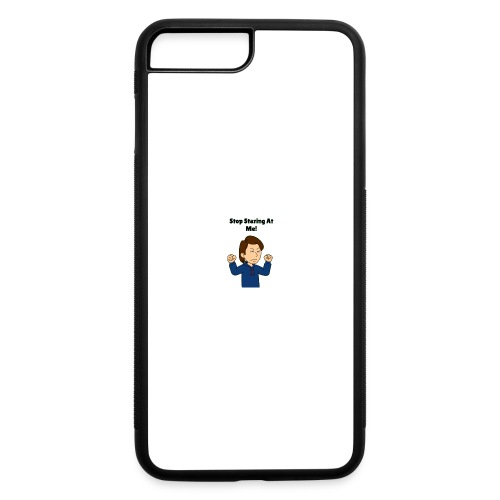 Stop Staring At Me! - iPhone 7 Plus/8 Plus Rubber Case