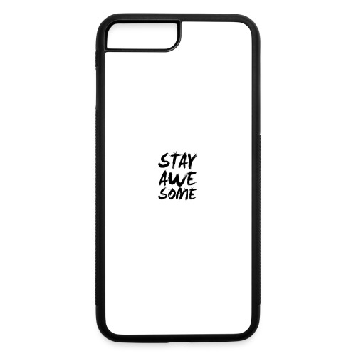 New stay awesome logo - iPhone 7 Plus/8 Plus Rubber Case