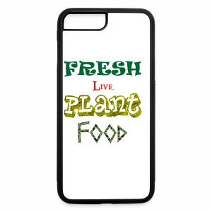 Fresh Live Plant Food - iPhone 7 Plus/8 Plus Rubber Case