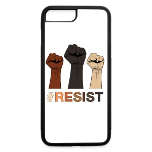Resist / Racial Justice - iPhone 7 Plus/8 Plus Rubber Case