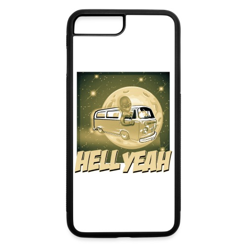 Hell Yeah - Extraterrestrial Good - iPhone 7 Plus/8 Plus Rubber Case