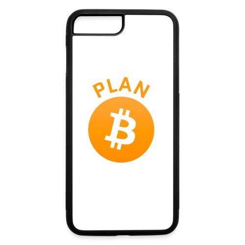 Plan B - Bitcoin - iPhone 7 Plus/8 Plus Rubber Case