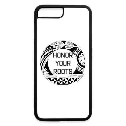 Honor Your Roots (Black) - iPhone 7 Plus/8 Plus Rubber Case