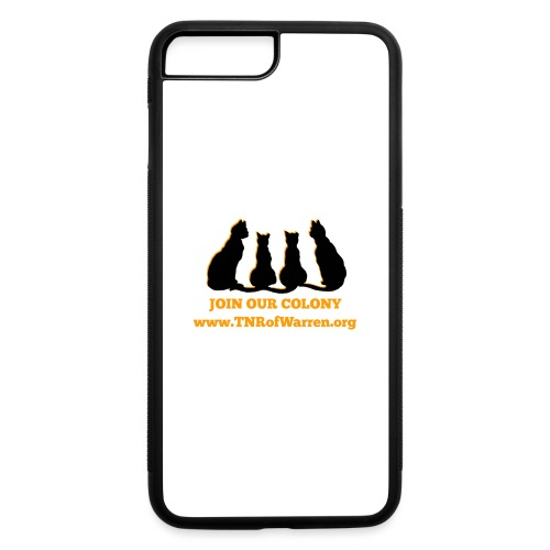 TNR JOIN OUR COLONY - iPhone 7 Plus/8 Plus Rubber Case