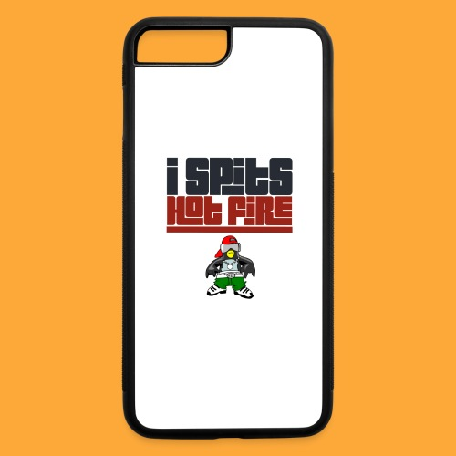 I Spits Hot Fire - iPhone 7 Plus/8 Plus Rubber Case