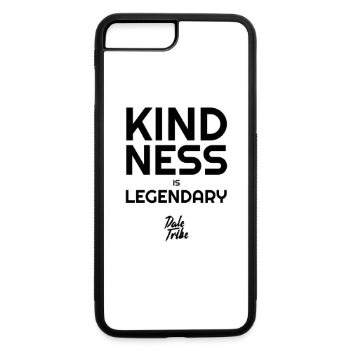 KINDNESS IS LEGENDARY BLACK - iPhone 7 Plus/8 Plus Rubber Case