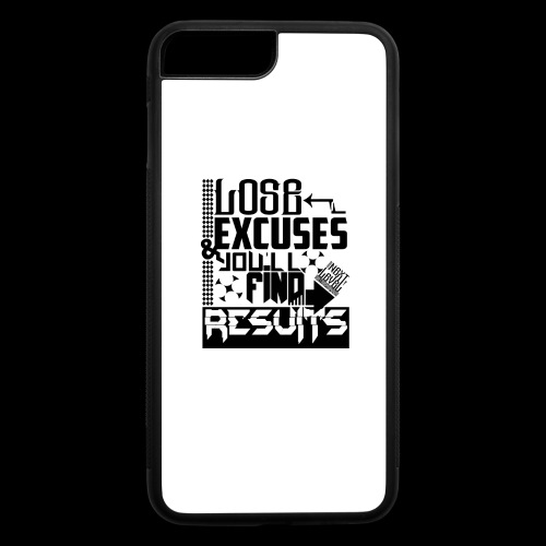 LOSE EXCUSES & YOU'LL FIND RESULTS - iPhone 7 Plus/8 Plus Rubber Case