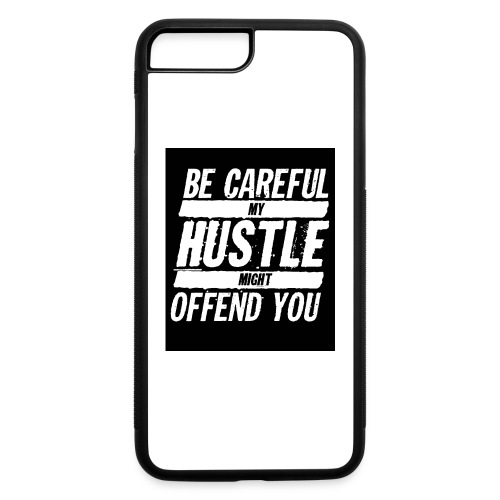 My Hustle Might Offend You - iPhone 7 Plus/8 Plus Rubber Case