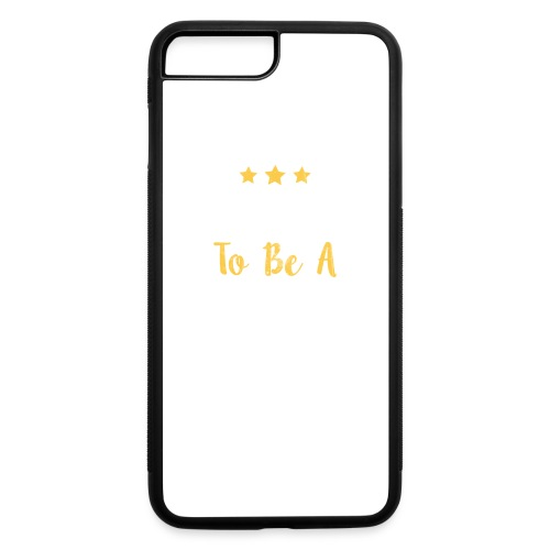 Born To Be A Winner - iPhone 7 Plus/8 Plus Rubber Case