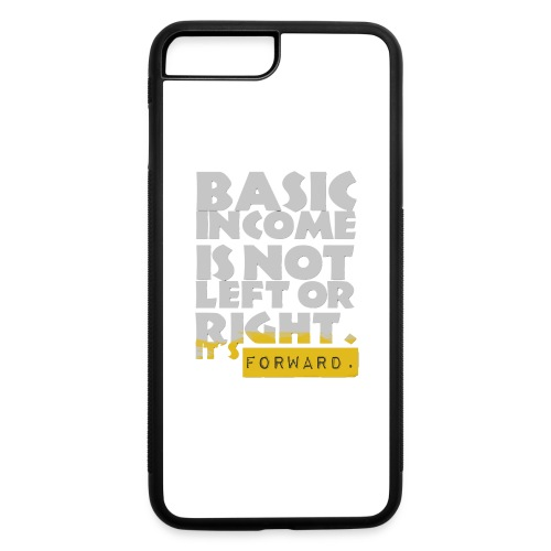 UBI is not Left or Right - iPhone 7 Plus/8 Plus Rubber Case