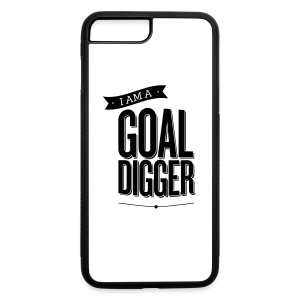 I Am A Goal Digger - iPhone 7 Plus/8 Plus Rubber Case
