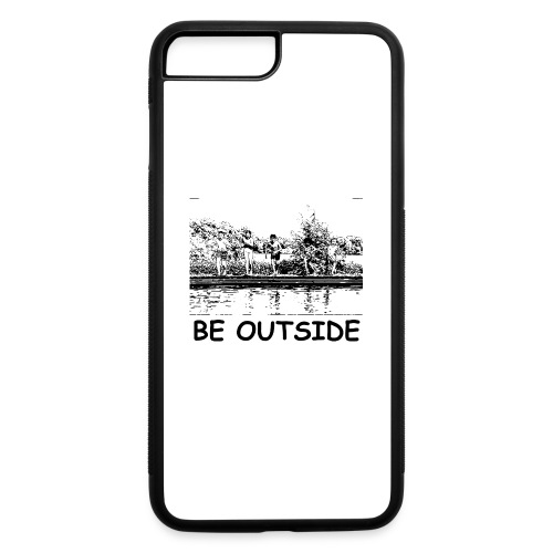 Be Outside - iPhone 7 Plus/8 Plus Rubber Case