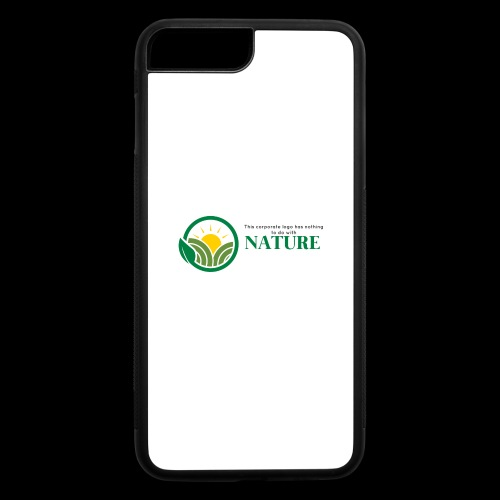 What is the NATURE of NATURE? It's MANUFACTURED! - iPhone 7 Plus/8 Plus Rubber Case
