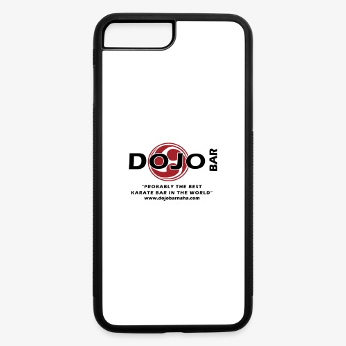 DOJO Bar - Probably the best... - iPhone 7 Plus/8 Plus Rubber Case