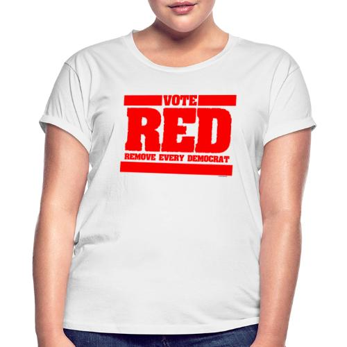 Remove every Democrat - Women's Relaxed Fit T-Shirt