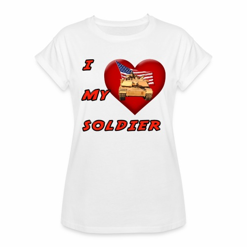 I Heart my Soldier - Women's Relaxed Fit T-Shirt