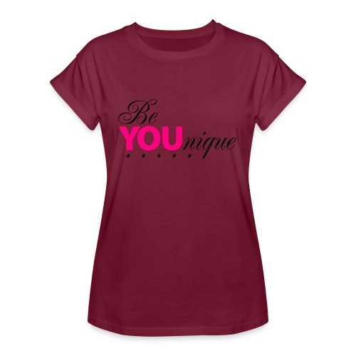 Be Unique Be You Just Be You - Women's Relaxed Fit T-Shirt