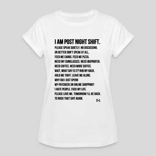 Night Shift Poem - Women's Relaxed Fit T-Shirt