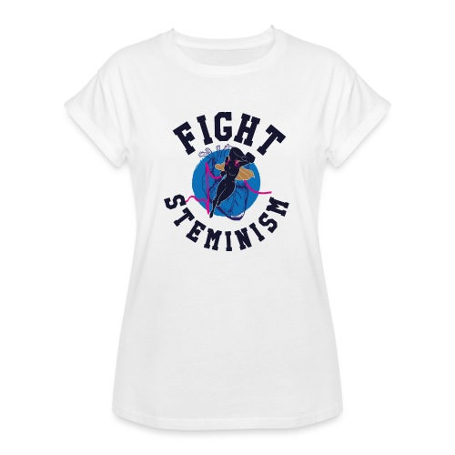 Fight Steminism - Women's Relaxed Fit T-Shirt