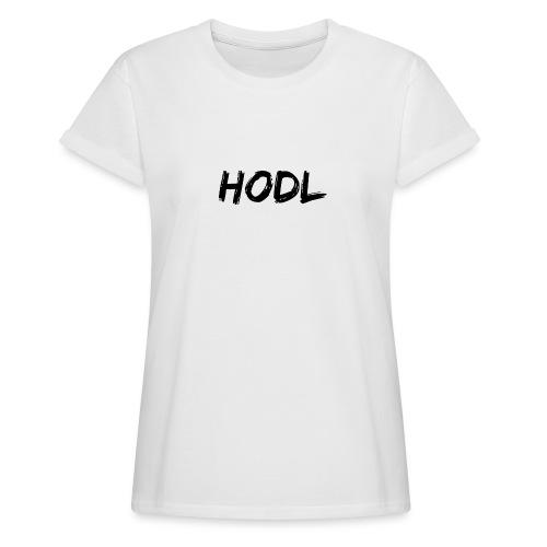 HODL - Women's Relaxed Fit T-Shirt