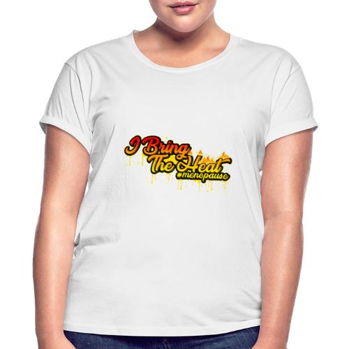 I Bring The Heat - Women's Relaxed Fit T-Shirt