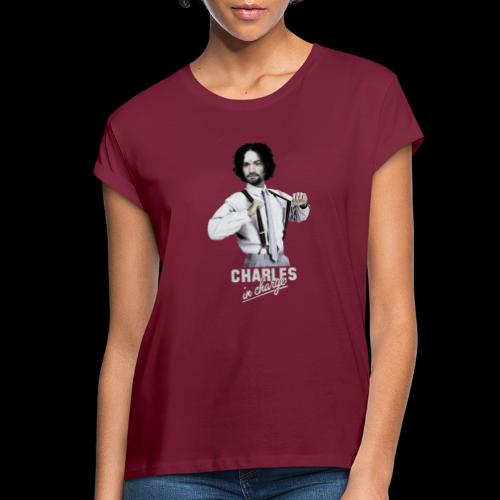 CHARLEY IN CHARGE - Women's Relaxed Fit T-Shirt