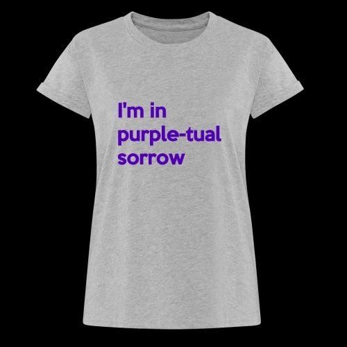 Purple-tual sorrow - Women's Relaxed Fit T-Shirt