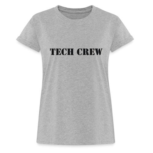 Tech Crew - Women's Relaxed Fit T-Shirt
