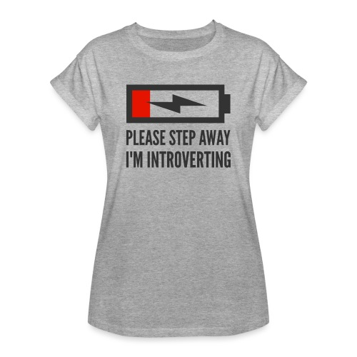 introverting - Women's Relaxed Fit T-Shirt